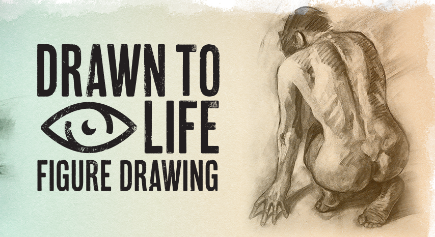 Drawn To Life Figure Drawing